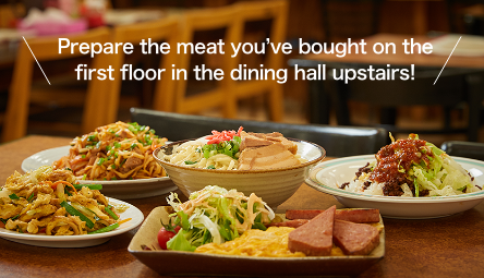 Prepare the meat you've bought on the first floor in the dining hall upstairs!